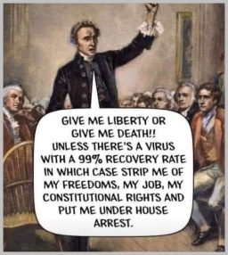 Give Me Liberty or Give Me a Quarantine – Patrick Henry (Probably)